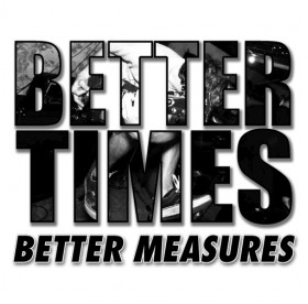 Better Times - Better Measures 7""