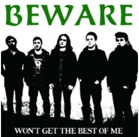 Beware - Won't Get The Best Of Me 7""