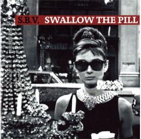 S.B.V. - Swallow The Pill