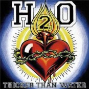 H2O - Thicker Than Water (20th Anniversary Edition) LP