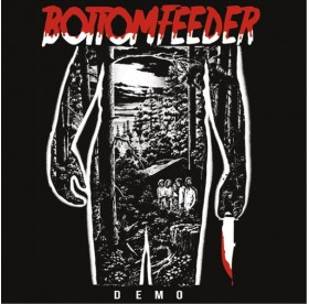 Bottomfeeder - Demo 7""