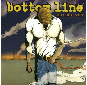 Bottom Line - No One`s Safe 7""
