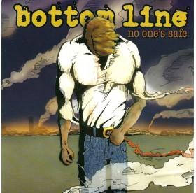 """Bottom Line - No One`s Safe 7"""""""