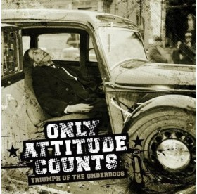 Only Attitude Counts - Triumph Of The Underdogs TESTPRESS LP