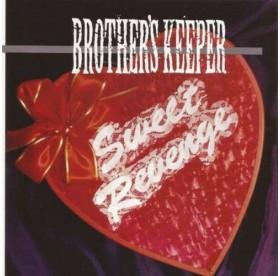Brother's Keeper - Sweet Revenge