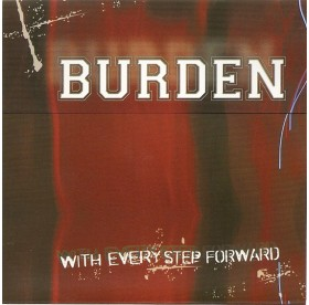 Burden - With Every Step Forward 7""