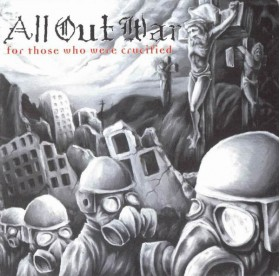 All Out War - For Those Who Were Crucified LP