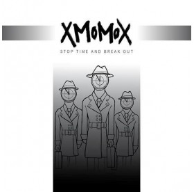xMomox - Stop Time And Break Out