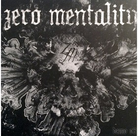 "Zero Mentality - The Demo 7"""