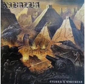 Xibalba - Tierra Y Libertad LP