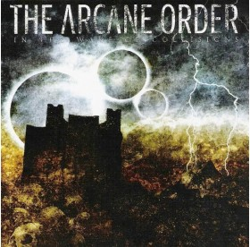 Arcane Order - In The Wake Of Collisions CD