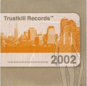 V.A. - Trustkill Records 2002 CD