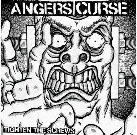 Angers Curse - Tighten The Screws LP