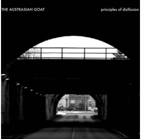Austrasian Goat - Principles Of Disillusions 2CD