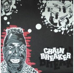 """Chainbreaker - Same 7"""""""