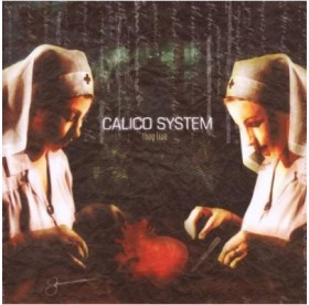 Calico System - They Live