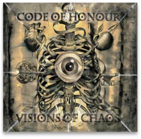 Code Of Honour - Visions Of Chaos CD - Demons Run Amok