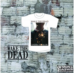 Wake The Dead - Under The Mask T-Shirt