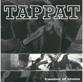 Tappat - Freedom Of Choice 7""