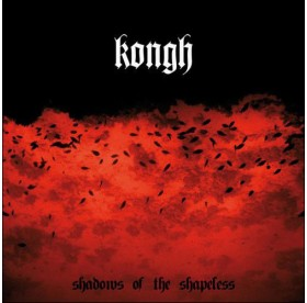 Kongh - Shadows Of The Shapeless 2LP