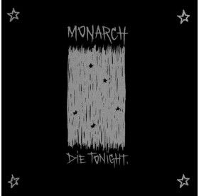 Monarch - Die Tonight LP