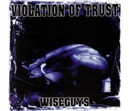 Violation Of Trust - Wise Guys LP