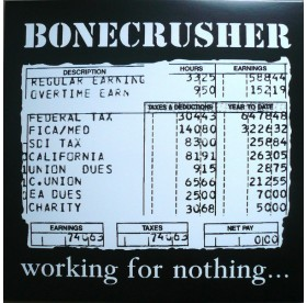 Bonecrusher - Working For Nothing LP