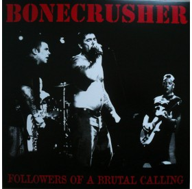 Bonecrusher - Followers Of A Brutal Calling LP