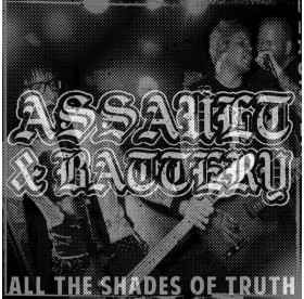 Assault & Battery - All The Shades Of Truth LP