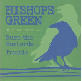 Bishops Green - Back To Our Roots Part 1 7""