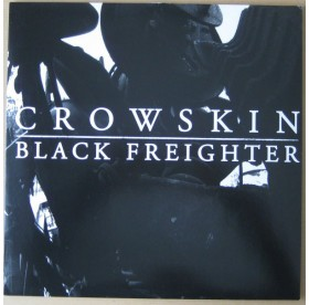 Black Freighter / Crowskin - Split
