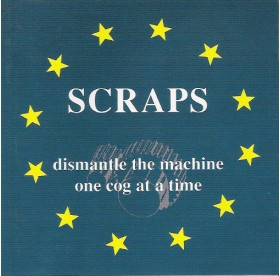 Scraps - Dismantle The Machine LP