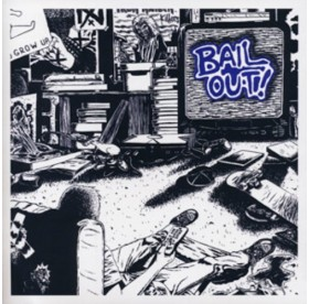 Bail Out! - Bail Out 7""