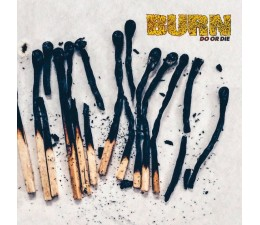 Burn - Do Or Die LP