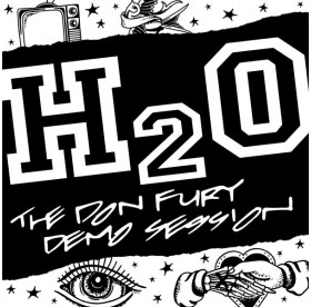 """H2O - The Don Fury Demo Session 12"""""""
