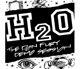 H2O - The Don Fury Demo Session 12""