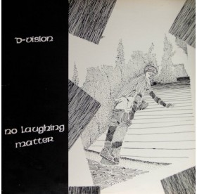 D-Vision - No Laughing Matter LP