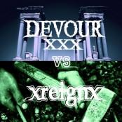 "Devour / xReignx - Split 7"""
