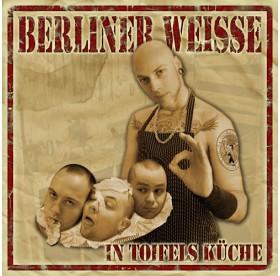 Berliner Weisse - In Teufels Küche CD