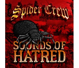 Spider Crew - Sounds Of Hatred CD