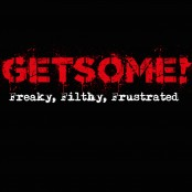 Get Some - Freaky, Filthy, Frustrated CD