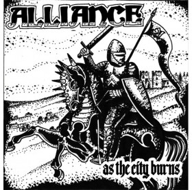Alliance - As The City Burns 7""