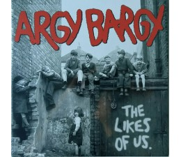 Argy Bargy - The Likes Of Us LP