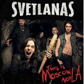 Svetlanas - This Is Moscow Not LA CD