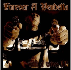 Forever A Vendetta - World Of Wolves CDr