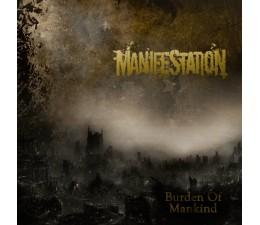 Manifestation - Burden Of Mankind CD