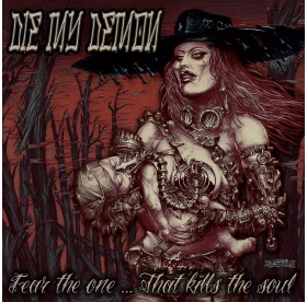 Die My Demon - Fear The One... That Kills The Soul CD