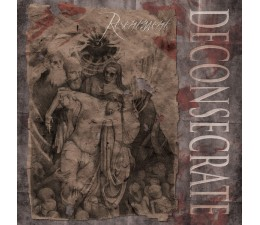 Deconsecrate - Resentment CD
