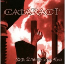 Cataract - With Triumph Comes Loss LP