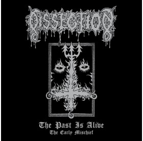 Dissection - The Past Is Alive - The Early Mischief LP